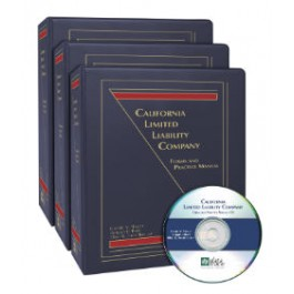 California Limited Liability Company: Forms and Practice Manual (Special Chapter on Nevada)