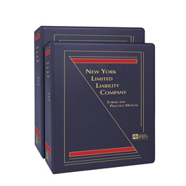 New York Limited Liability Company: Forms and Practice Manual
