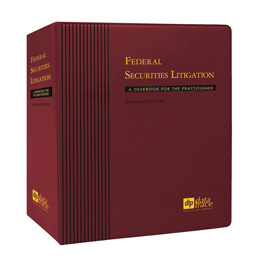 Federal Securities Litigation: A Deskbook for the Practitioner