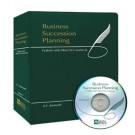 Business Succession Planning: Forms and Practice Manual