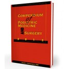 Compendium of Podiatric Medicine and Surgery 2012