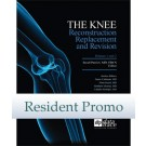 The Knee: Reconstruction, Replacement, and Revision - Resident Edition