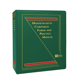 Massachusetts Corporate Practice and Forms: The Saul Ewing Manual