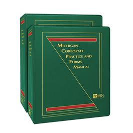 Michigan Corporate Practice and Forms Manual