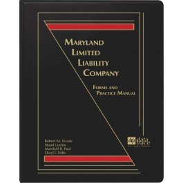 Maryland Limited Liability Company: Forms and Practice Manual, 3.20 - electronic version