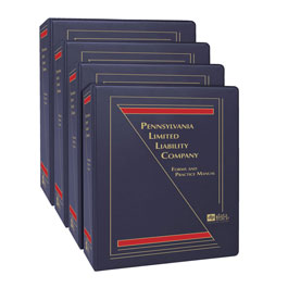 Pennsylvania Limited Liability Company: Forms and Practice Manual