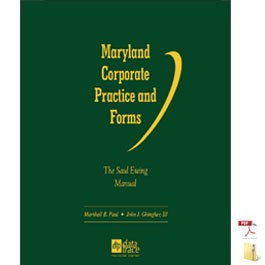 Maryland Corporate Practice and Forms: The Saul Ewing Manual, 2.6 - electronic version
