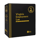 Virginia Employment Law: Forms and Practice Manual