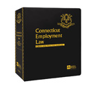 Connecticut Employment Law: Forms and Practice Manual